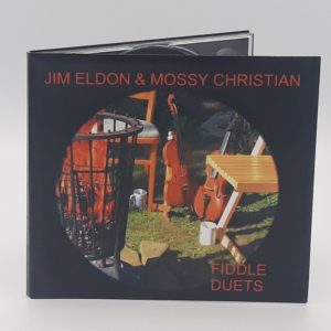 Jim Eldon & Mossy Christian – Fiddle Duets