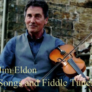 Jim Eldon – Songs and Fiddle Tunes