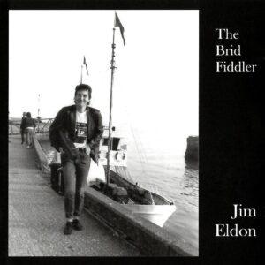 Jim Eldon – The Brid Fiddler