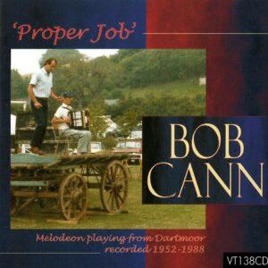 Bob Cann – 'Proper Job'