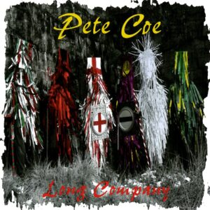 Pete Coe – Long Company