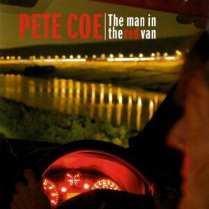 Pete Coe – The man in the red van