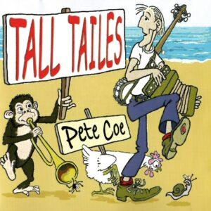 Pete Coe – Tall Tailes