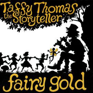 Taffy Thomas – Fairy Gold (download)