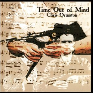Chris Ormston – Time Out of Mind
