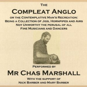 Chas Marshall – The Compleat Anglo