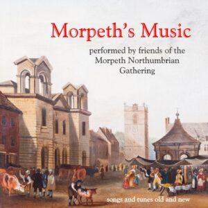 Various – Morpeth's Music