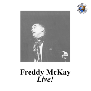 Freddy McKay – Live!