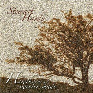 Stewart Hardy – Hawthorn's Sweeter Shade