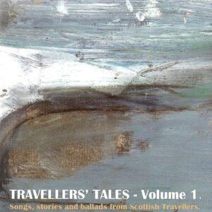 Travellers' Tales – Volume 1