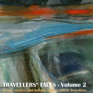 Travellers' Tales – Volume 2
